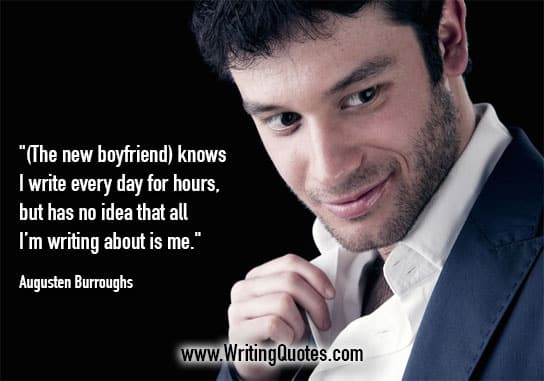 Augusten Burroughs Quotes – New Boyfriend – Quotes About Writing