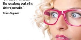 Blonde woman in pink glasses - Barbara Kingsolver quotes about work and ethic - Inspirational Writing Quotes