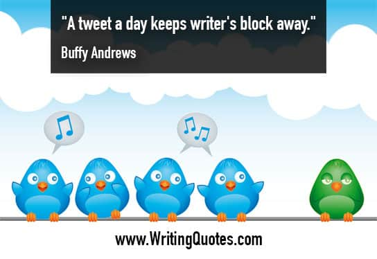 Buffy Andrews Quotes – Tweet Day – Funny Writing Quotes