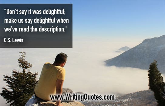 CS Lewis Quotes – Delightful Description – Famous Quotes About Writing