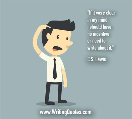 CS Lewis Quotes – No Incentive – Famous Quotes About Writing