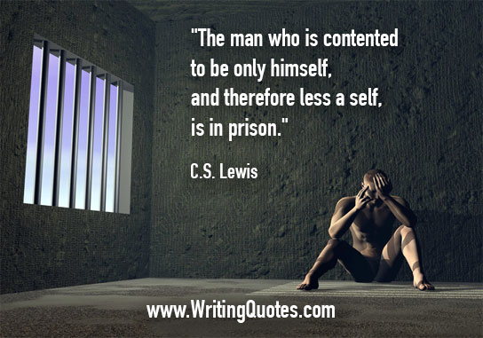 CS Lewis Quotes – Himself Prison – Famous Quotes About Writing