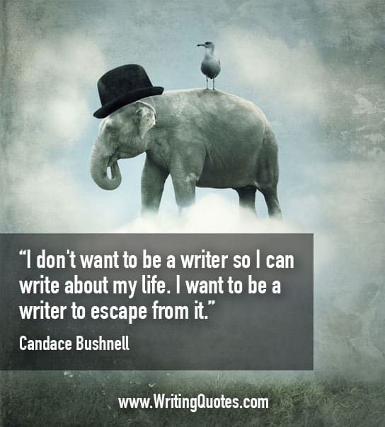 Candace Bushnell Quotes – Writer Escape – Inspirational Writing Quotes