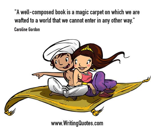Caroline Gordon Quotes – Magic Carpet – Inspirational Writing Quotes