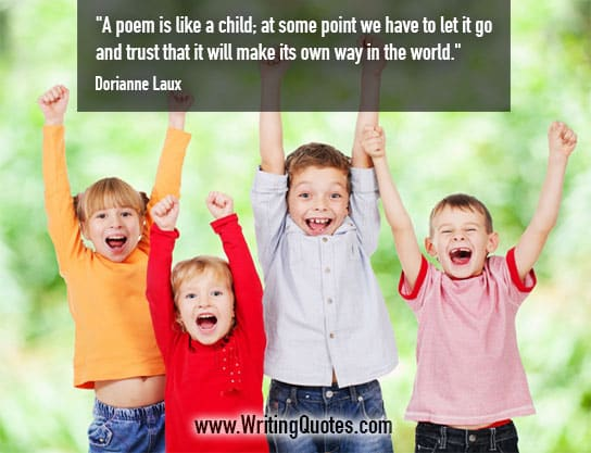 Dorianne Laux Quotes – Like Child – Writing Poetry Quotes