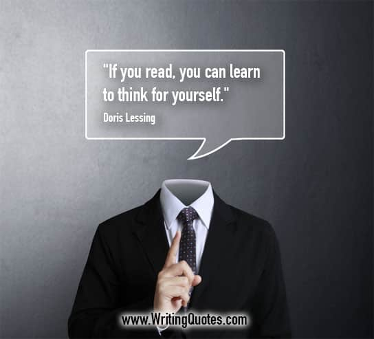 Doris Lessing Quotes – Learn Think – Writing Quotes About Reading Books