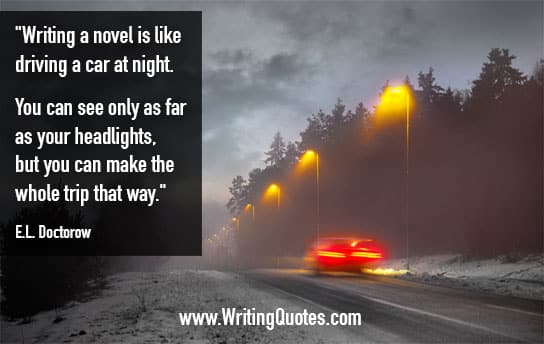 EL Doctorow Quotes – Headlights Trip – Writing Fiction Quotes