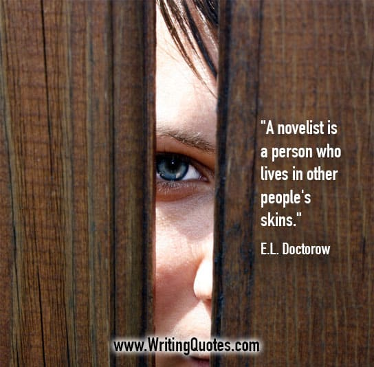 EL Doctorow Quotes – People Skin – Writing Fiction Quotes