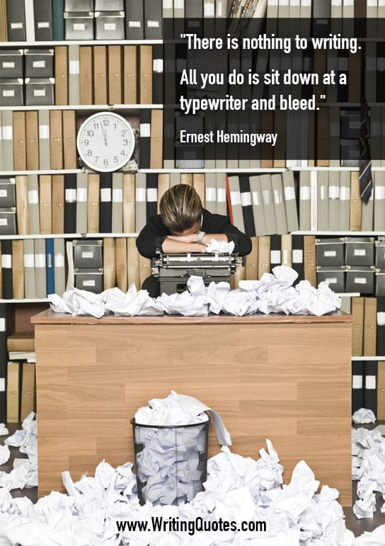 Ernest Hemingway Quotes – Typewriter Bleed – Hemingway Quotes On Writing