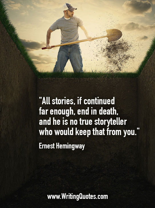 Ernest Hemingway Quotes – Death Storyteller – Hemingway Quotes On Writing