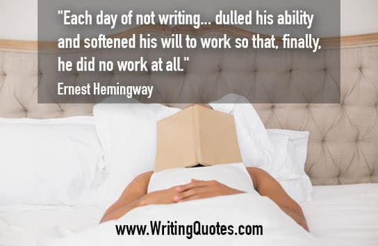 Ernest Hemingway Quotes – Dulled Work – Hemingway Quotes On Writing