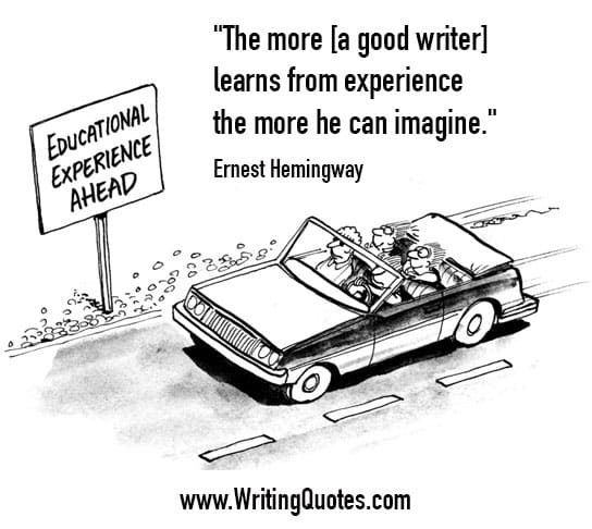Ernest Hemingway Quotes – Learns Experience – Hemingway Quotes On Writing