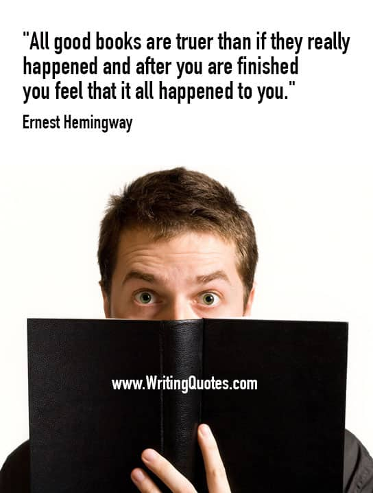 Ernest Hemingway Quotes – Feel Happened – Hemingway Quotes On Writing