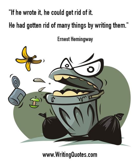Ernest Hemingway Quotes – Rid Things – Hemingway Quotes On Writing