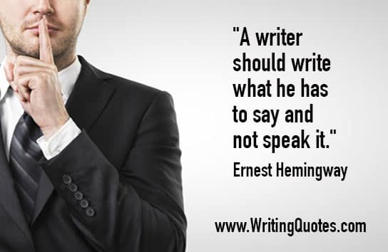 Ernest Hemingway Quotes – Say Speak – Hemingway Quotes On Writing