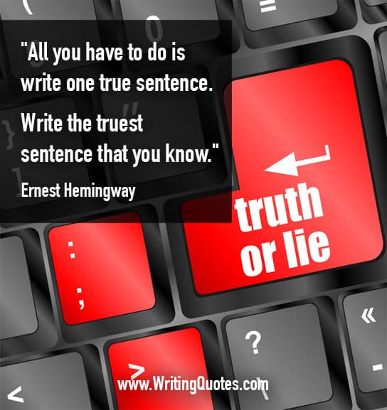 Ernest Hemingway Quotes – True Sentence – Hemingway Quotes On Writing