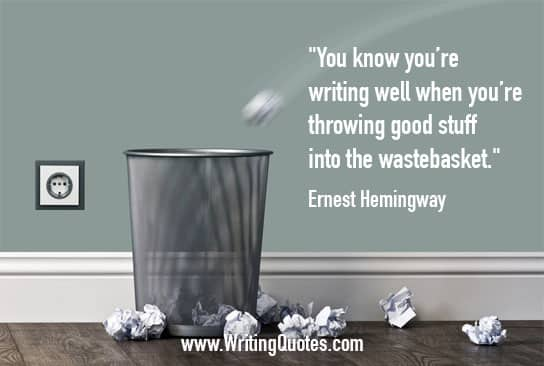 Trashcan and crumpled paper - Ernest Hemingway quotes about throwing and wastebasket - Hemingway Quotes On Writing