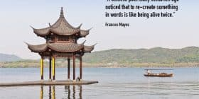 Chinese-style shelter surrounded by water - Frances Mayes quotes about Chinese and poet - Writing Poetry Quotes
