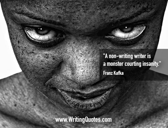 Franz Kafka Quotes – Courting Insanity – Funny Writing Quotes