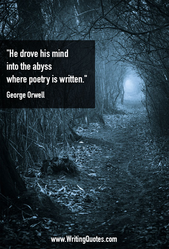 Trail through dark forest - George Orwell quotes about abyss and poetry - George Orwell Quotes On Writing