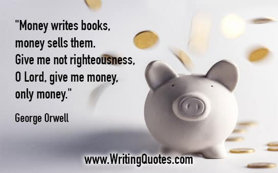 George Orwell Quotes – Money Books – George Orwell Quotes On Writing