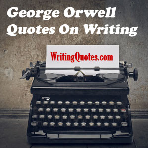 George Orwell quotes on writing logo