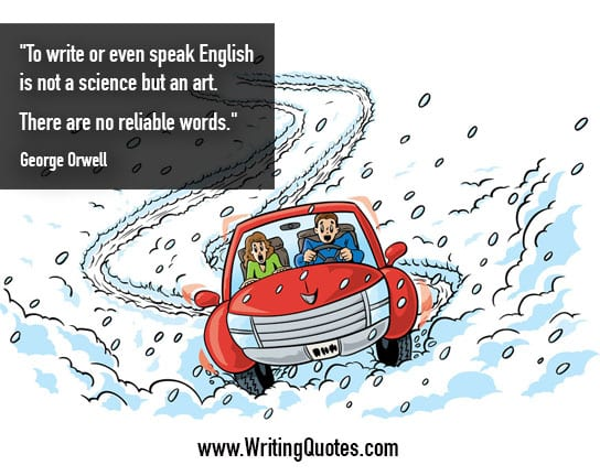 George Orwell Quotes – Science Art – George Orwell Quotes On Writing