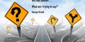 Signs on crazy roads - George Orwell quotes about scrupulous and trying - George Orwell Quotes On Writing
