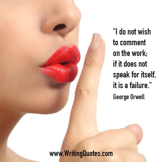 George Orwell Quotes – Wish Comment – George Orwell Quotes On Writing