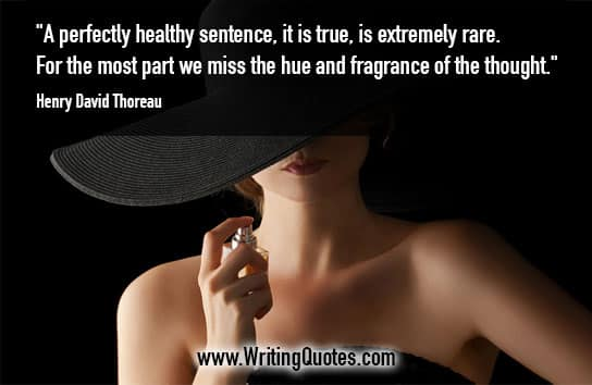 Henry David Thoreau Quotes – Fragrance Thought – Inspirational Writing Quotes