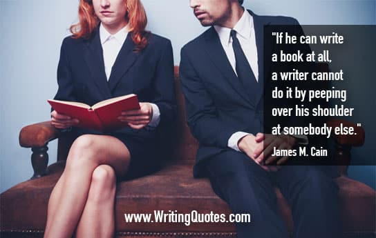 James M Cain Quotes – Cannot Peeping – Quotes About Writing