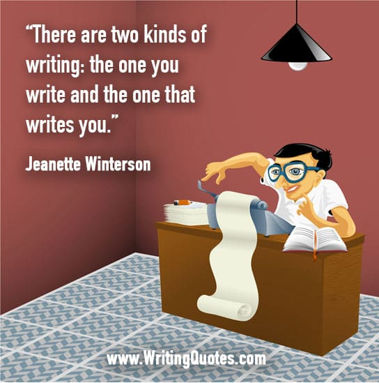 Jeanette Winterson Quotes – Two Kinds – Inspirational Writing Quotes