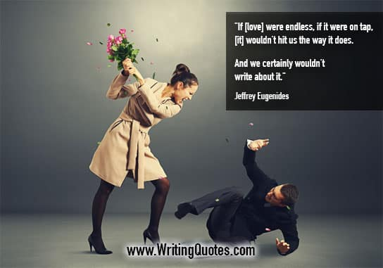 Jeffrey Eugenides Quotes – Love Endless – Quotes About Writing