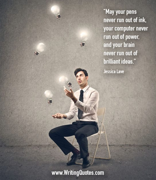 Jessica Lave Quotes – Brilliant Ideas – Inspirational Writing Quotes