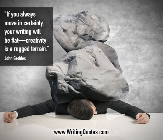 John Geddes Quotes – Rugged Terrain – Quotes About Writing