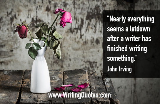 John Irving Quotes – Letdown Finished – Quotes About Writing