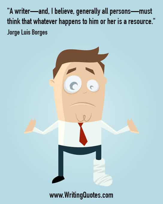 Jorge Luis Borges Quotes – Happens Resource – Inspirational Writing Quotes