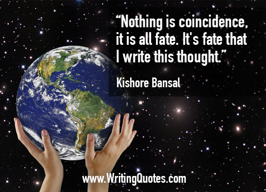 Kishore Bansal Quotes – Nothing Coincidence – Inspirational Writing Quotes