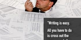 Man buried in papers - Mark Twain quotes about cross and out - Mark Twain Quotes On Writing