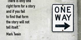 One way sign - Mark Twain quotes about form and tell - Mark Twain Quotes On Writing