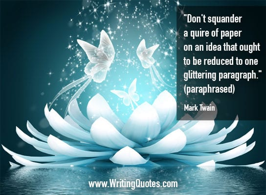 Mark Twain Quotes – Glittering Paragraph – Mark Twain Quotes On Writing