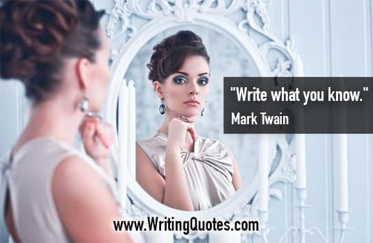 Mark Twain Quotes – You Know – Mark Twain Quotes On Writing