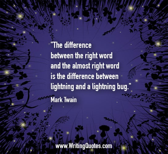 Mark Twain Quotes – Lightning Bug – Mark Twain Quotes On Writing