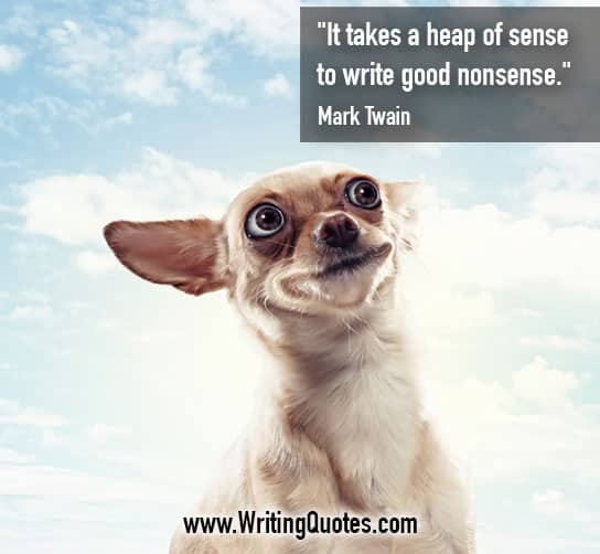 Mark Twain Quotes – Good Nonsense – Mark Twain Quotes On Writing