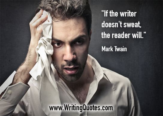 Mark Twain Quotes – Sweat Will – Mark Twain Quotes On Writing