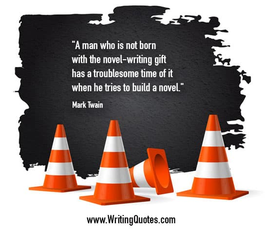 Mark Twain Quotes – Troublesome Time – Mark Twain Quotes On Writing