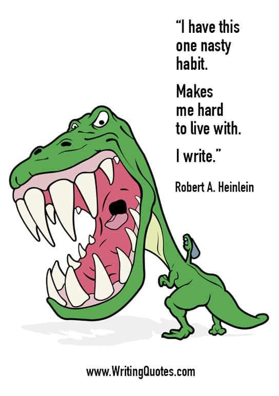 Robert Heinlein Quotes – Nasty Habit – Funny Writing Quotes