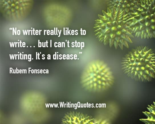 Rubem Fonseca Quotes – Disease Writing – Inspirational Writing Quotes