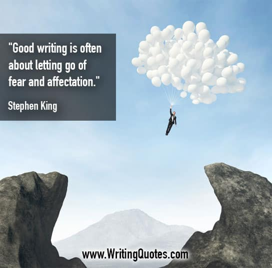 Stephen King Quotes – Fear Affectation – Stephen King Quotes on Writing