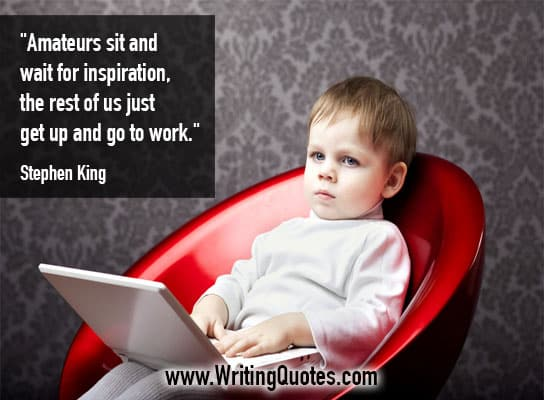 Stephen King Quotes – Amateurs Inspiration – Stephen King Quotes on Writing